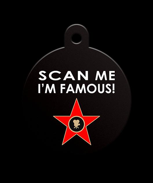 Scan Me I'm Famous Fun Pet Tag - Pet Dandy - Petdandy